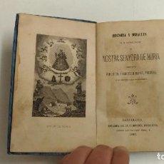 Libros antiguos: HISTÒRIA Y MIRACLES DE NOSTRA SENYORA DE NÚRIA. FRANCESCH MARÉS. 1882 BARCELONA. IM: LLIBRERIA RELIG. Lote 154629678