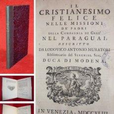 Libros antiguos: AÑO 1743 - LEYENDA NEGRA ESPAÑOLA - LAS MISIONES JESUITAS D PARAGUAY - MUY COTIZADO: 1800€ DE MEDIA. Lote 154874954