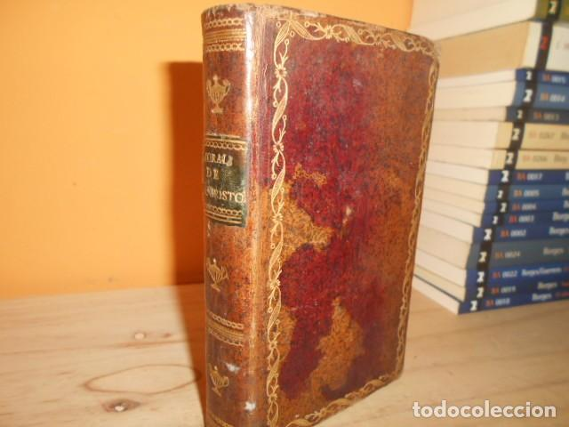 1815 / MORAL DE JESUCRISTO Y DE LOS APOSTOLES,TOMADA DE LOS LIBROS DIVINOS DEL NUEVO TESTAMENTO (Libros Antiguos, Raros y Curiosos - Religión)