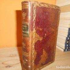 Libros antiguos: 1815 / MORAL DE JESUCRISTO Y DE LOS APOSTOLES,TOMADA DE LOS LIBROS DIVINOS DEL NUEVO TESTAMENTO. Lote 155015526