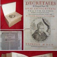 Libros antiguos: AÑO 1605 - 25CM - DECRETALES DE GREGORIO IX - FUNDACIÓN DE LA INQUISICIÓN - 2,3KG DE PESO. Lote 155036102