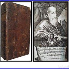 Libros antiguos: LIBRO DEL AÑO 1744: EL CONCILIO DE TRENTO. 569 PÁGINAS. EN LATÍN.. Lote 155172138