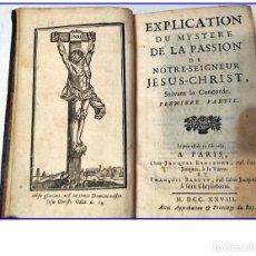 Libros antiguos: AÑO 1728: EXPLICACIÓN DEL MISTERIO DE JESUCRISTO. LIBRO DEL SIGLO XVIII.. Lote 155265874
