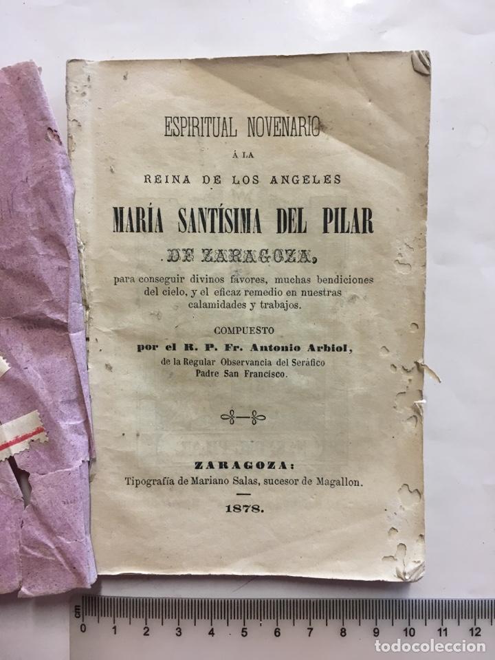 ESPIRITUAL NOVENARIO A LA REINA DE LOS ÁNGELES MARIA SANTÍSIMA DEL PILAR DE ZARAGOZA, 1878. (Libros Antiguos, Raros y Curiosos - Religión)
