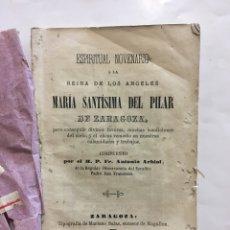 Libros antiguos: ESPIRITUAL NOVENARIO A LA REINA DE LOS ÁNGELES MARIA SANTÍSIMA DEL PILAR DE ZARAGOZA, 1878.. Lote 155280354
