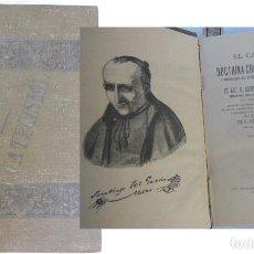 Libros antiguos: EL CATECISMO DE LA DOCTRINA CRISTIANA EXPLICADO, O EXPLICACIONES DEL ASTETE. 1892. MAZO. Lote 155641366
