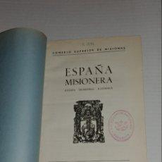 Libros antiguos: ESPAÑA MISIONERA 1957-58. Lote 155870156