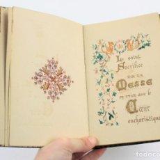 Libros antiguos: LIBRO DE HORAS MANUSCRITO CON ILUSTRACIONES, LE SAINT SACRIFICE DE LA MESSE, EN FRANCÉS. 19X14CM. Lote 155921206