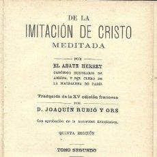 Libri antichi: IMITACIÓN DE CRISTO MEDITADA - TOMO SEGUNDO - 1912. Lote 156227666