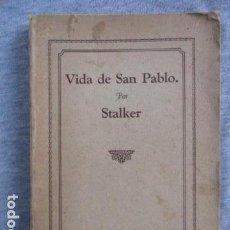 Libros antiguos: VIDA DE SAN PABLO POR JAMES STALKER . 1893. Lote 156773890