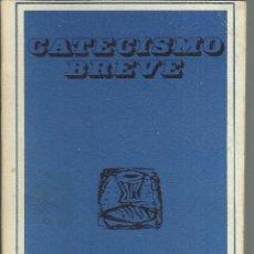 Libros antiguos: CATECISMO BREVE DE SAN PIO X. Lote 157948798