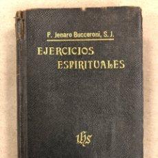 Livres anciens: EJERCICIOS ESPIRITUALES. P. JENARO BUCCERONI, S.J. GUSTAVO GILI EDITOR 1908. SAN IGNACIO DE LOYOLA.. Lote 158285322