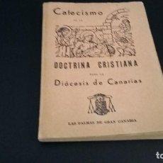Libros antiguos: 1960, CATECISMO DOCTRINA CRISTIANA-DIOCESIS DE CANARIAS, IMPRENTA DEL OBISPADO. Lote 158811158