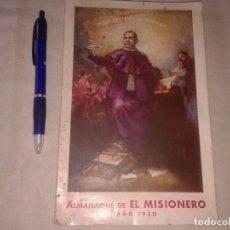 Libros antiguos: ALMANAQUE DE EL MISIONERO, AÑO 1930. Lote 158861950