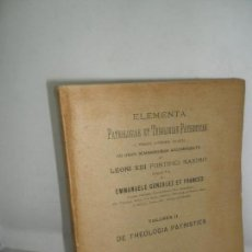 Libros antiguos: ELEMENTA PATROLOGIAE ET THEOLOGIAE PATRISTICAE, GONZÁLEZ FRANCÉS, CÓRDOBA, 1896, VOL. II. Lote 159393522