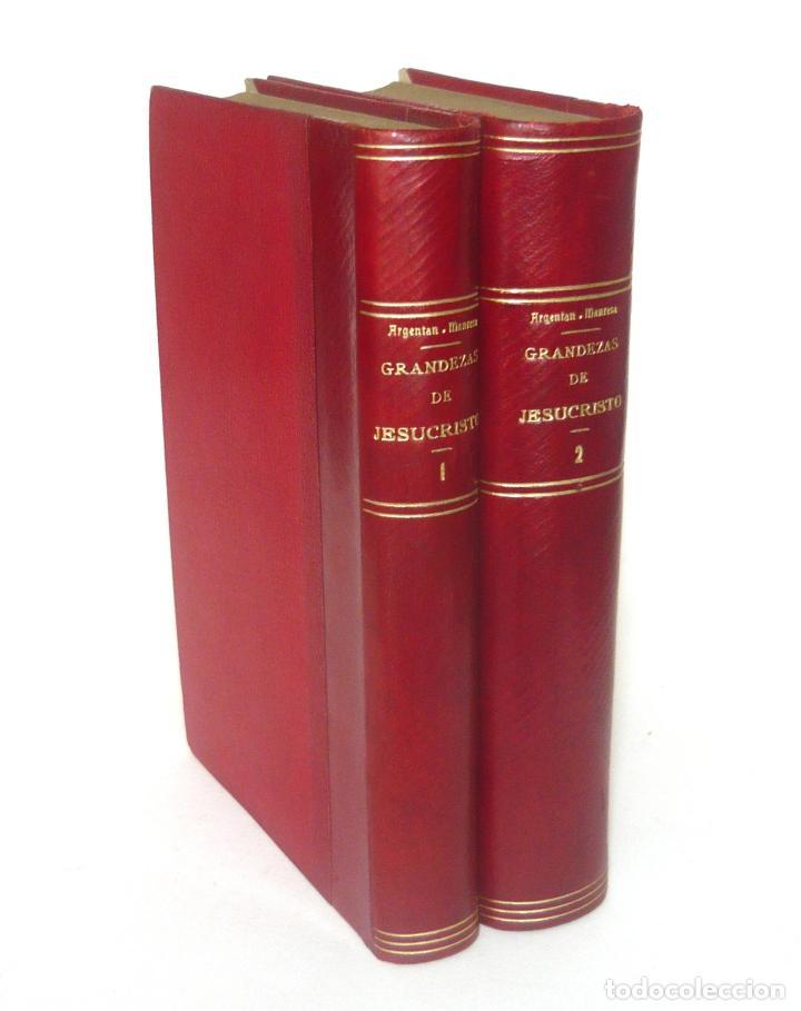 1900 - CONSIDERACIONES TEOLÓGICAS Y ESPIRITUALES SOBRE LAS GRANDEZAS DE JESUCRISTO - 2 TOMOS - PIEL (Libros Antiguos, Raros y Curiosos - Religión)