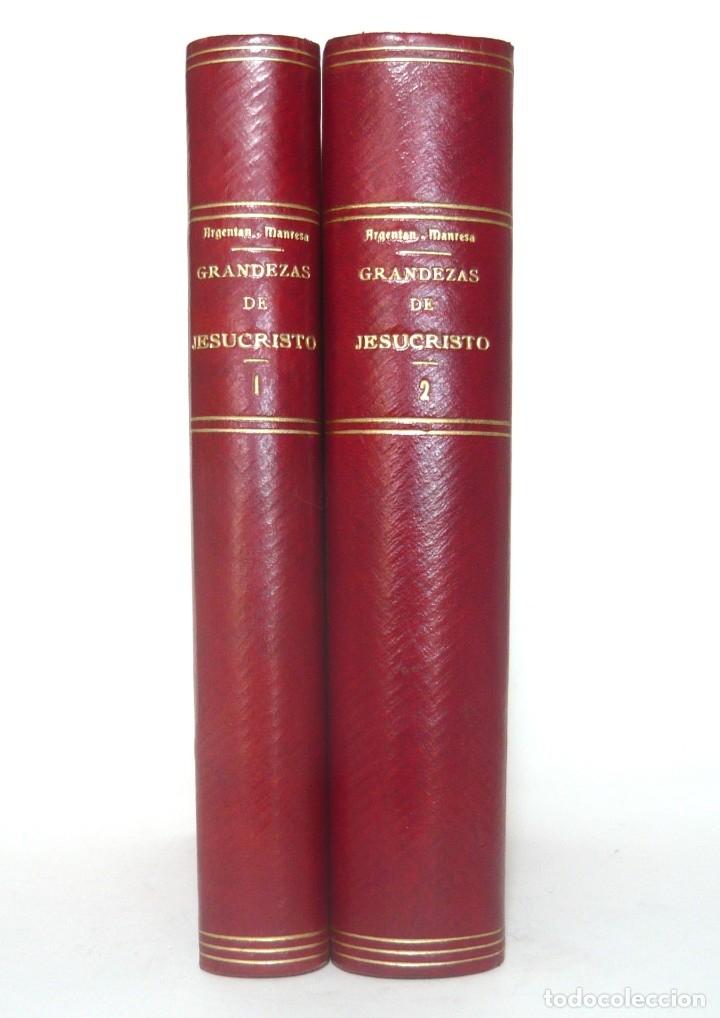 Libros antiguos: 1900 - Consideraciones Teológicas y Espirituales sobre las Grandezas de Jesucristo - 2 Tomos - Piel - Foto 3 - 159602866