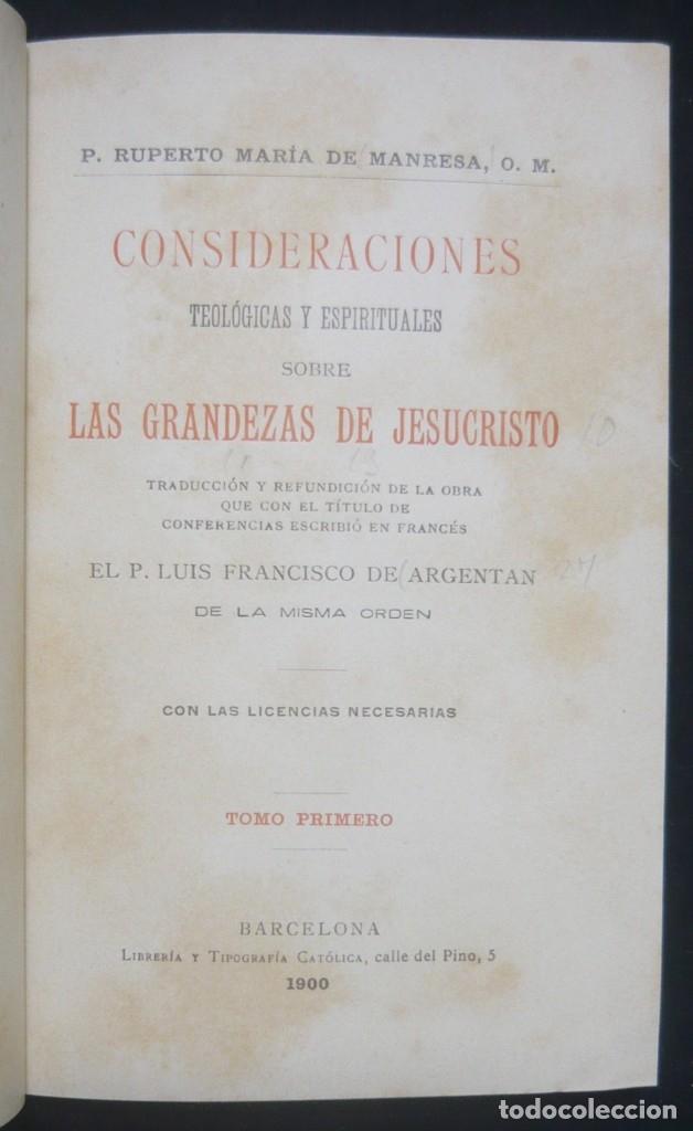 Libros antiguos: 1900 - Consideraciones Teológicas y Espirituales sobre las Grandezas de Jesucristo - 2 Tomos - Piel - Foto 5 - 159602866
