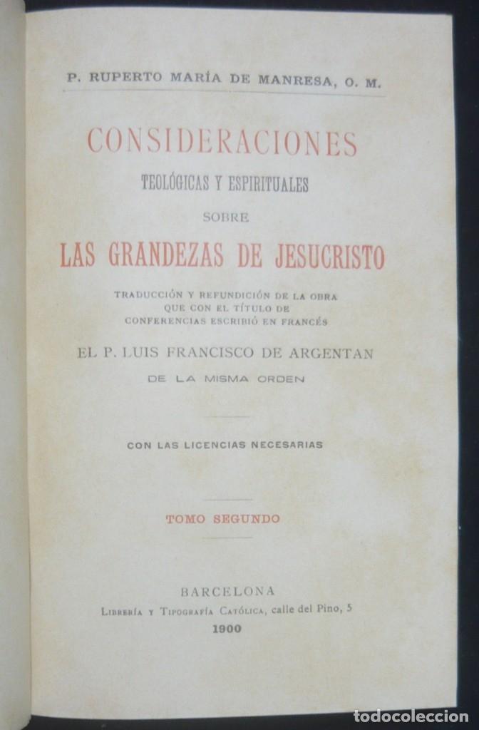 Libros antiguos: 1900 - Consideraciones Teológicas y Espirituales sobre las Grandezas de Jesucristo - 2 Tomos - Piel - Foto 9 - 159602866