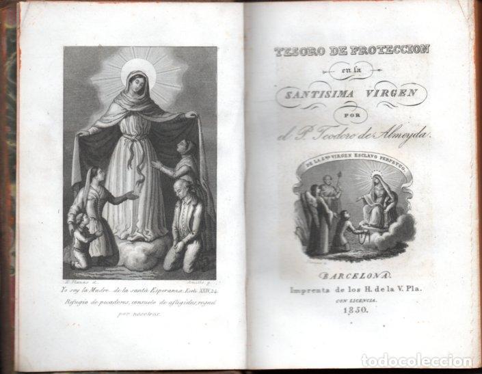 Libros antiguos: TEODORO DE ALMEYDA : TESORO DE PROTECCIÓN DE LA SANTÍSIMA VIRGEN (H. V. PLA, 1850) - Foto 2 - 159684982