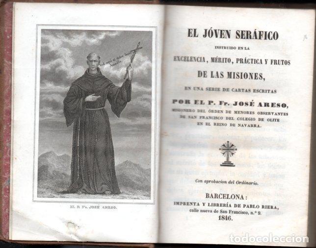 Libros antiguos: JOSÉ ARESO : EL JOVEN SERÁFICO (PABLO RIERA, 1846) OLITE, NAVARRA - Foto 2 - 159688838