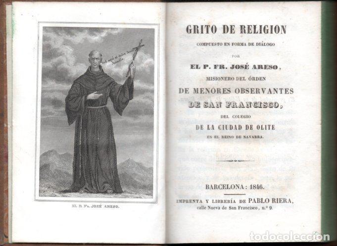 Libros antiguos: JOSÉ ARESO : GRITO DE RELIGIÓN (PABLO RIERA, 1846) OLITE, NAVARRA - Foto 2 - 159689026