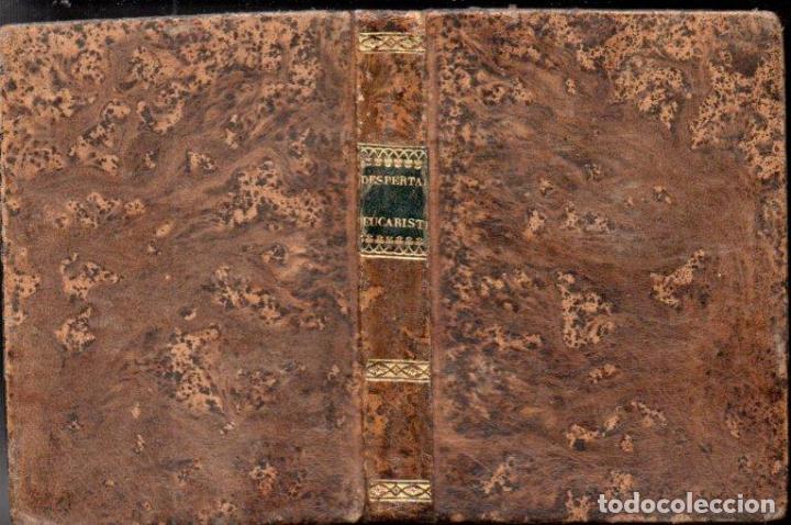 CONTRERAS : DESPERTADOR EUCARÍSTICO Y DULCE CONVITE (IGNACIO BOIX, 1842) (Libros Antiguos, Raros y Curiosos - Religión)