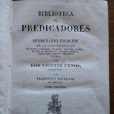 Libros antiguos: BIBLIOTECA DE PREDICADORES O SERMONARIO ESCOGIDO POR VICENTE CANOS - PARIS 1846 -- 12 TOMOS --. Lote 159748646