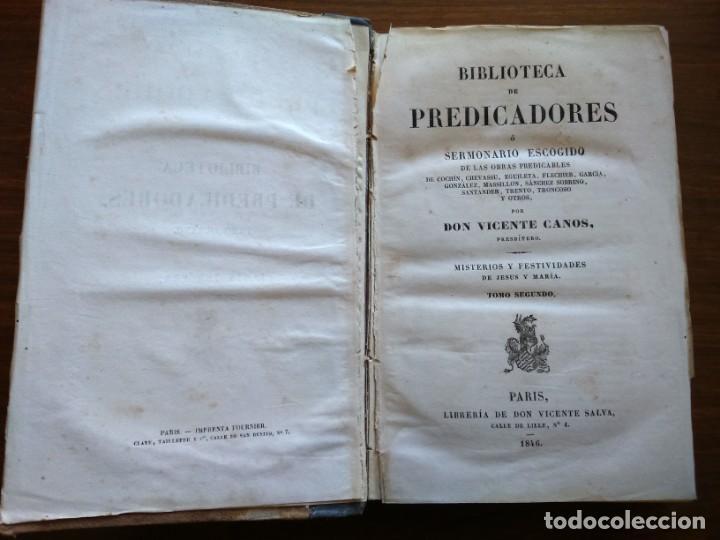 Libros antiguos: BIBLIOTECA DE PREDICADORES O SERMONARIO ESCOGIDO POR VICENTE CANOS - PARIS 1846 -- 12 TOMOS -- - Foto 15 - 159748646