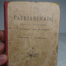 Libros antiguos: CATECISMO DO PATRIARCHADO, 1901, MANUEL BENTO RODRIGUES, EN PORTUGUÉS. Lote 159805545