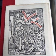 Libros antiguos: EXIMPLIS E MIRACLES SENT BENET - IMPRESOR OLIVA - 1910. Lote 160214813