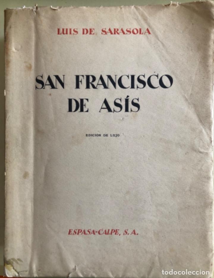 SAN FRANCISCO DE ASIS- LUIS DE SARASOLA- EDICION DE LUJO- AGUAFUERTES- MADRID 1.929 (Libros Antiguos, Raros y Curiosos - Religión)