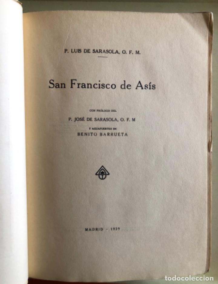 Libros antiguos: SAN FRANCISCO DE ASIS- LUIS DE SARASOLA- EDICION DE LUJO- AGUAFUERTES- MADRID 1.929 - Foto 6 - 160262010
