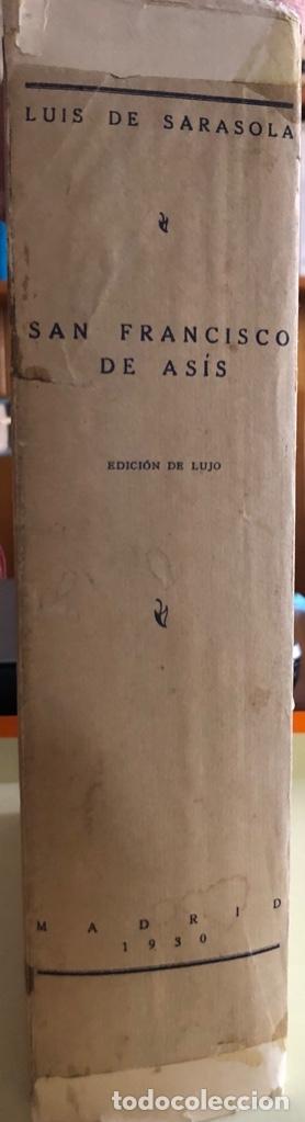 Libros antiguos: SAN FRANCISCO DE ASIS- LUIS DE SARASOLA- EDICION DE LUJO- AGUAFUERTES- MADRID 1.929 - Foto 11 - 160262010