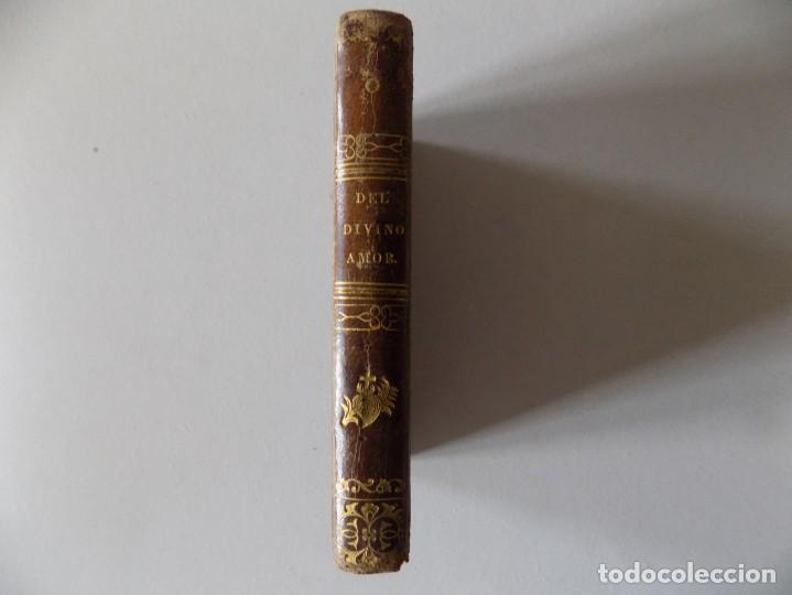 LIBRERIA GHOTICA. LIBRO MINIATURA. LIGORIO. DEL DIVINO AMOR Y DE LOS MEDIOS PARA ADQUIRIRLO.1849. (Libros Antiguos, Raros y Curiosos - Religión)