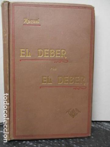 RAQUEL - EL DEBER POR EL DEBER - 1902 / DIFICIL (Libros Antiguos, Raros y Curiosos - Religión)