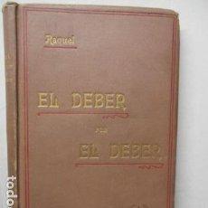Libros antiguos: RAQUEL - EL DEBER POR EL DEBER - 1902 / DIFICIL. Lote 160478694