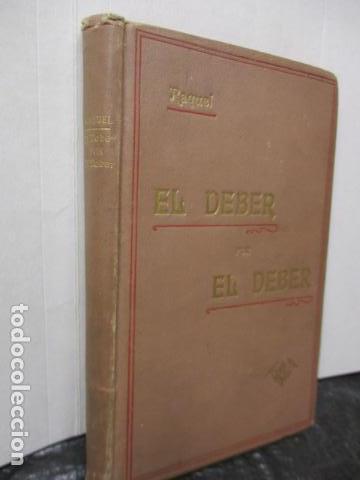 Libros antiguos: RAQUEL - EL DEBER POR EL DEBER - 1902 / DIFICIL - Foto 2 - 160478694