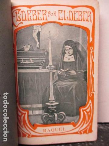 Libros antiguos: RAQUEL - EL DEBER POR EL DEBER - 1902 / DIFICIL - Foto 4 - 160478694