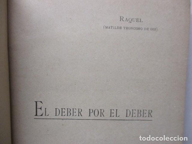 Libros antiguos: RAQUEL - EL DEBER POR EL DEBER - 1902 / DIFICIL - Foto 6 - 160478694