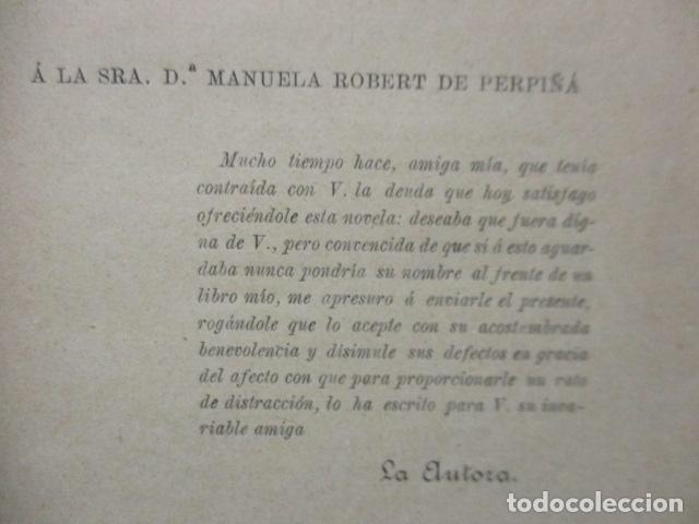 Libros antiguos: RAQUEL - EL DEBER POR EL DEBER - 1902 / DIFICIL - Foto 9 - 160478694