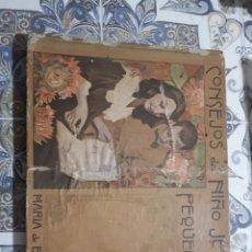 Libros antiguos: LIBRO CONSEJOS DEL NIÑO JESUS A LOS PEQUEÑOS. Lote 160481661