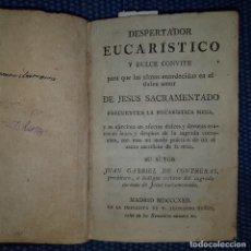 Libros antiguos: CONTRERAS: DESPERTADOR EUCARISTICO Y DULCE CONVITE. Lote 160781646