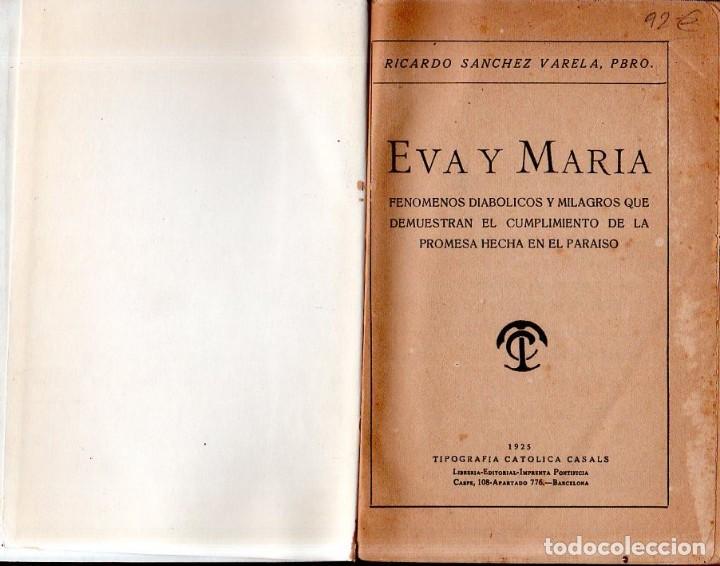 Libros antiguos: EVA Y MARIA. RICARDO SANCHEZ VARELA, PBRO. TIPOGRAFIA CATOLICA CASALS. 1925. - Foto 2 - 161221226