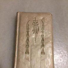 Libros antiguos: ANTIGUO LIBRO RELIGIOSO MISAL JOYEL DE PIEDAD LA SANTA MISA MEDITACIONES PARA LA CONFESIÓN AÑO 1923 . Lote 161493358