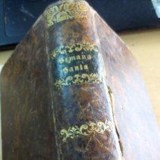 Libros antiguos: SEMANA SANTA SIGLO XIX. Lote 161675910