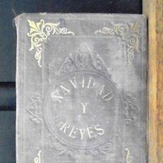 Libros antiguos: NAVIDAD Y REYES, DIÁLOGOS D.I.V. Y R., PBRO. 1884 2A ED TIPOGRAFÍA CATÓLICA, BARCELONA. Lote 161694086