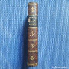 Libros antiguos: LA DULCE Y SANTA MUERTE. Lote 161881690