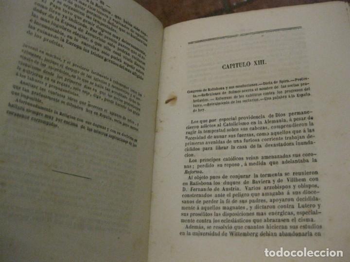 Libros antiguos: Lutero y el protestanismo los sectario sin careta . Antonio Verges. 1869 . - Foto 4 - 162543046