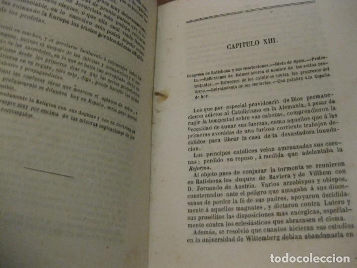 Libros antiguos: Lutero y el protestanismo los sectario sin careta . Antonio Verges. 1869 . - Foto 5 - 162543046